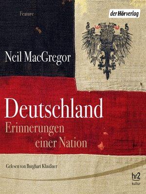 cover image of Deutschland. Erinnerungen einer Nation