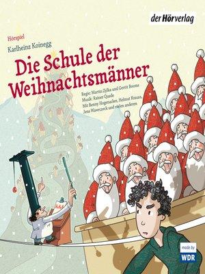 cover image of Die Schule der Weihnachtsmänner