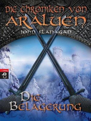 cover image of Die Chroniken von Araluen--Die Belagerung