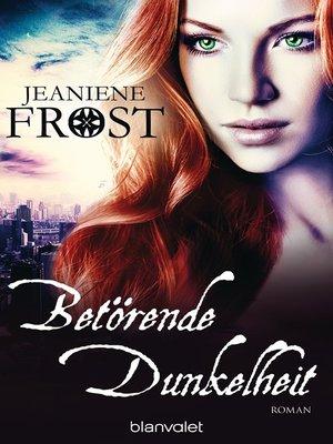 cover image of Betörende Dunkelheit