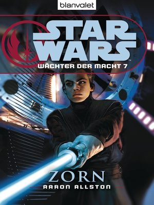 cover image of Star Wars. Wächter der Macht 7. Zorn