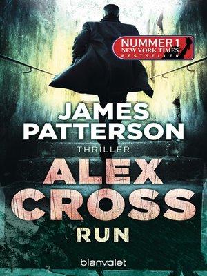 cover image of Run--Alex Cross 19