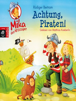 cover image of Mika, der Wikinger--Achtung Piraten!