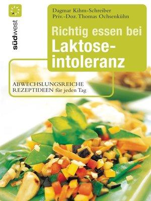 cover image of Richtig essen bei Laktoseintoleranz