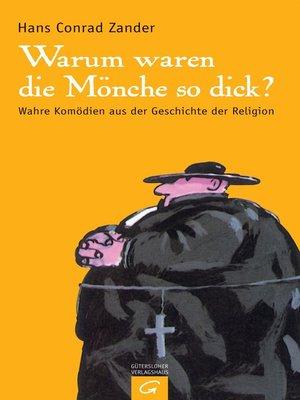 cover image of Warum waren die Mönche so dick?
