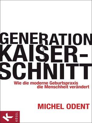 cover image of Generation Kaiserschnitt