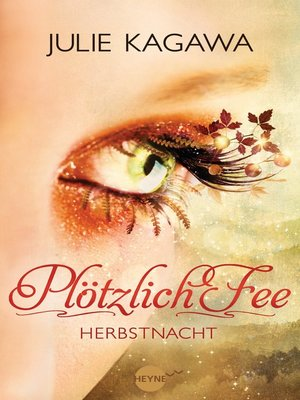 cover image of Plötzlich Fee - Herbstnacht