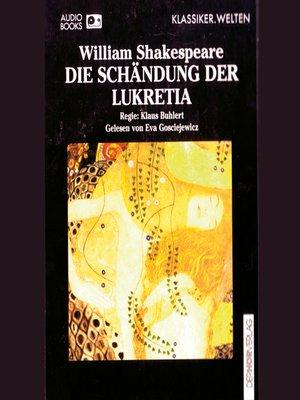 cover image of Die Schändung der Lukretia