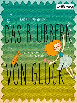 cover image of Das Blubbern von Glück