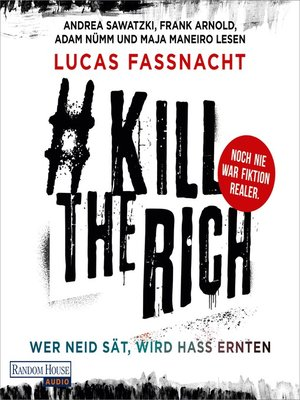 cover image of #KillTheRich--Wer Neid sät, wird Hass ernten