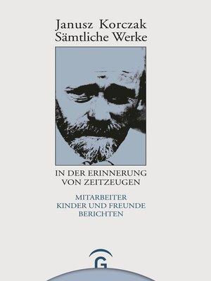 cover image of Janusz Korczak in der Erinnerung von Zeitzeugen
