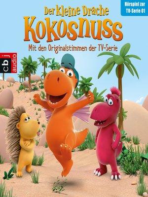 cover image of Der Kleine Drache Kokosnuss--Hörspiel zur TV-Serie 01