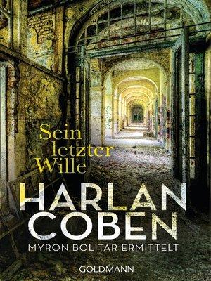 cover image of Sein letzter Wille--Myron Bolitar ermittelt