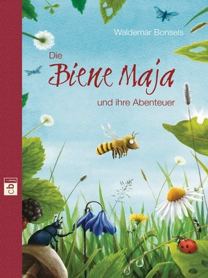 cover image of Die Biene Maja und ihre Abenteuer