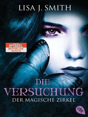 cover image of Der magische Zirkel--Die Versuchung