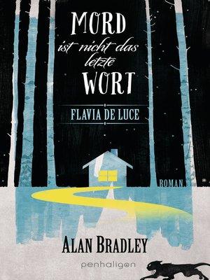 cover image of Flavia de Luce 8--Mord ist nicht das letzte Wort