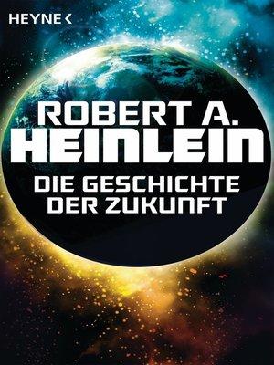 cover image of Die Geschichte der Zukunft