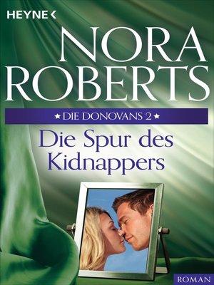cover image of Die Donovans 2. Die Spur des Kidnappers