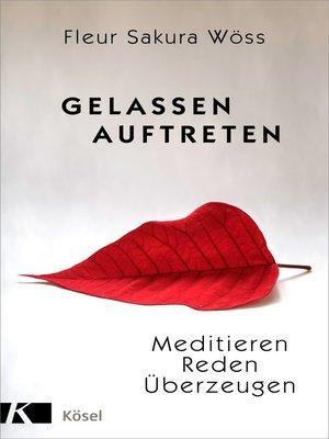 cover image of Gelassen auftreten