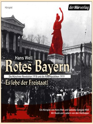 cover image of Rotes Bayern--Es lebe der Freistaat