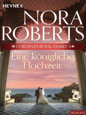 cover image of Cordina's Royal Family 3. Eine königliche Hochzeit