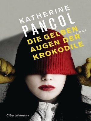cover image of Die gelben Augen der Krokodile
