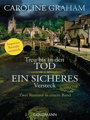 cover image of Treu bis in den Tod/Ein sicheres Versteck