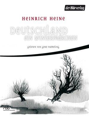 cover image of Deutschland. Ein Wintermärchen