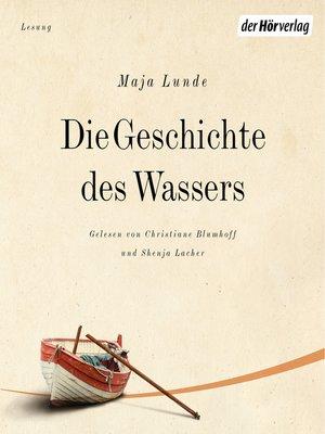 cover image of Die Geschichte des Wassers