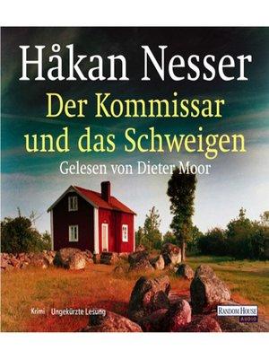 cover image of Der Kommissar und das Schweigen