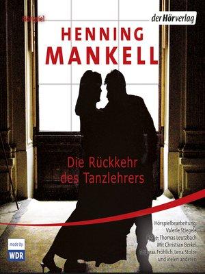 cover image of Die Rückkehr des Tanzlehrers