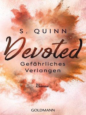 cover image of Devoted--Gefährliches Verlangen
