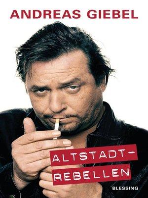 cover image of Altstadtrebellen