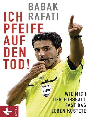 cover image of Ich pfeife auf den Tod!