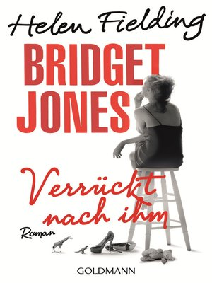 cover image of Bridget Jones--Verrückt nach ihm