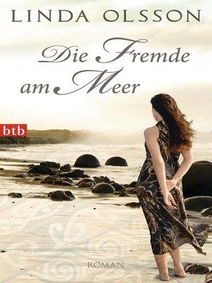 cover image of Die Fremde am Meer