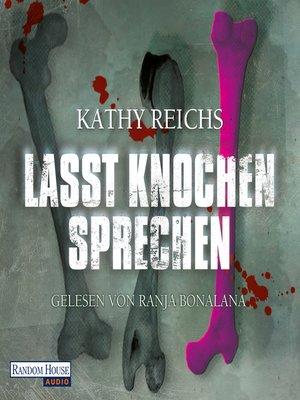 cover image of Lasst Knochen sprechen