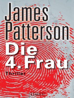 cover image of Die 4. Frau--Women's Murder Club -