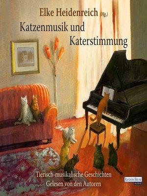 cover image of Katzenmusik und Katerstimmung