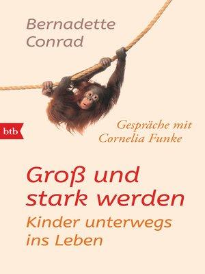 cover image of Groß und stark werden