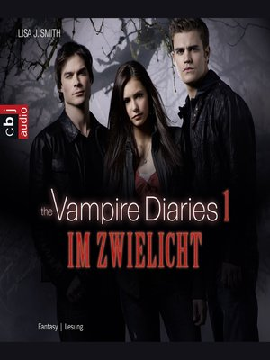 cover image of The Vampire Diaries--Im Zwielicht