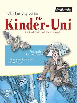 cover image of Die Kinder-Uni Bd 3--2. Forscher erklären die Rätsel der Welt