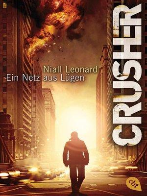 cover image of CRUSHER--Ein Netz aus Lügen