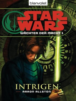 cover image of Star Wars. Wächter der Macht 1. Intrigen