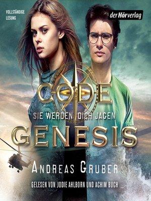 cover image of Code Genesis--Sie werden dich jagen
