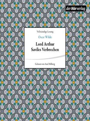 cover image of Lord Arthur Saviles Verbrechen