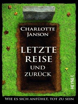 cover image of Letzte Reise und zurück