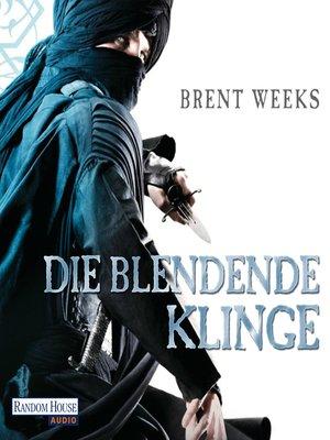 cover image of Die blendende Klinge