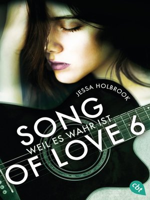 cover image of SONG OF LOVE--Weil es wahr ist