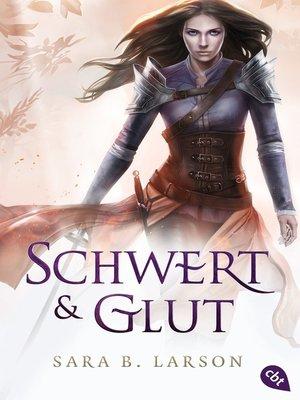 cover image of Schwert und Glut